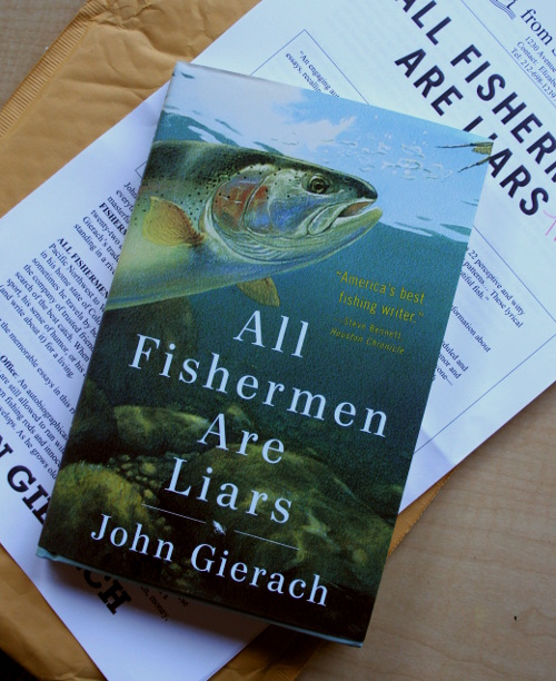 john gierach, all fishermen are liars